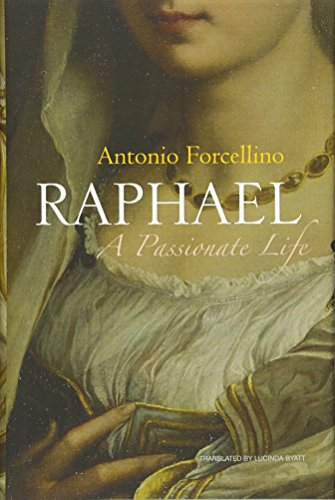 9780745644110: Raphael: A Passionate Life