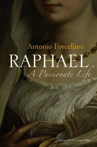9780745644110: Raphael: A Passionate Life