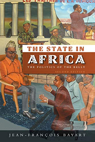 9780745644370: The State in Africa: The Politics of the Belly