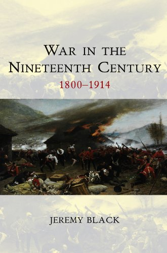 9780745644486: War in the Nineteenth Century: 1800-1914