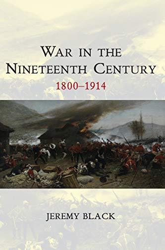 9780745644493: War in the Nineteenth Century: 1800-1914