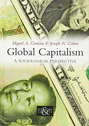 9780745644509: Global Capitalism: A Sociological Perspective