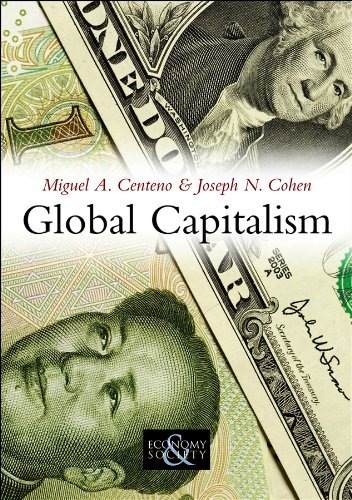 9780745644516: Global Capitalism: A Sociological Perspective
