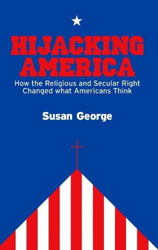 9780745644615: Hijacking America: How the Secular and Religious Right Changed What Americans Think