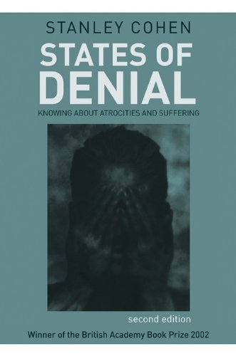 9780745644684: States of Denial: Knowing about Atrocities and Suffering