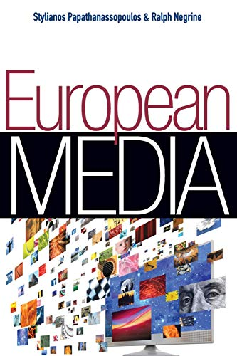9780745644752: European Media: Structures, Policies and Identity (Polity Global Media and Communication Series)