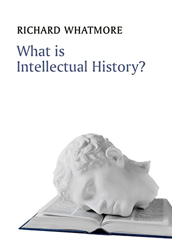 9780745644936: What is Intellectual History? (What is History?)