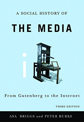 9780745644943: A Social History of the Media: From Gutenberg to the Internet