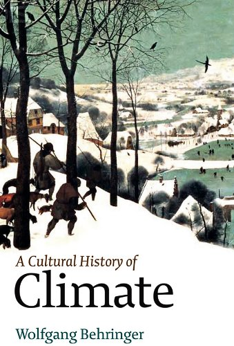 9780745645292: Climate: A Cultural History