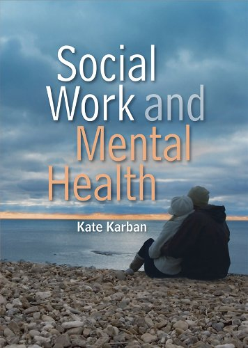 9780745646107: Social Work and Mental Health
