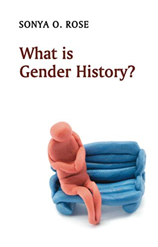 9780745646152: What Is Gender History?
