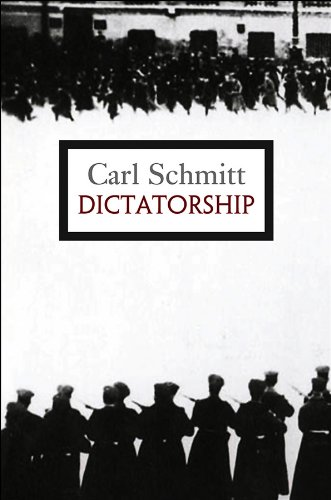 9780745646473: Dictatorship: From the Origin of the Modern Concept of Sovereignty to Proletarian Class Struggle