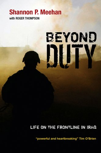 9780745646725: Beyond Duty: Life on the Frontline in Iraq