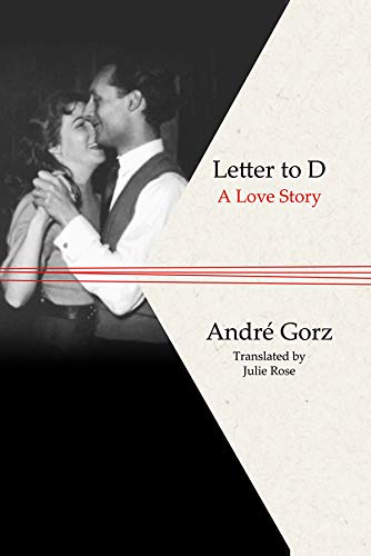 9780745646770: Letter to D: A Love Story
