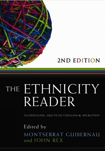 9780745647012: The Ethnicity Reader: Nationalism, Multiculturalism and Migration