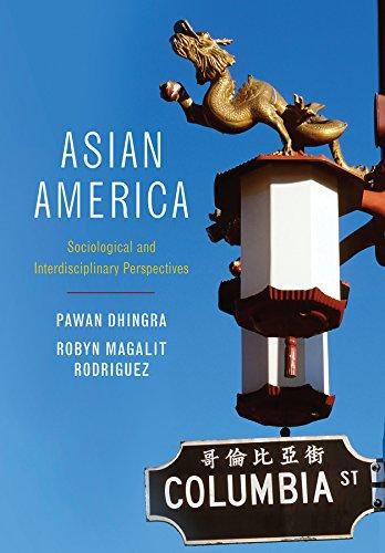 9780745647036: Asian America: Sociological and Interdisciplinary Perspectives