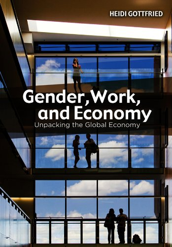 9780745647654: Gender, Work, and Economy: Unpacking the Global Economy