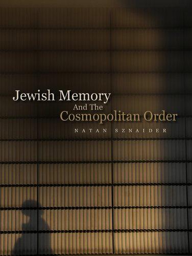 9780745647968: Jewish Memory and the Cosmopolitan Order
