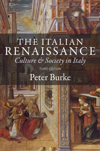 9780745648262: The Italian Renaissance: Culture and Society in Italy, 3rd Edition