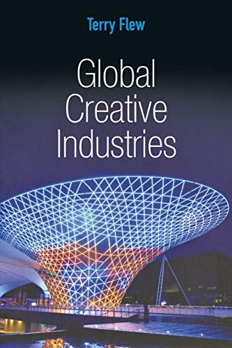 9780745648408: Global Creative Industries