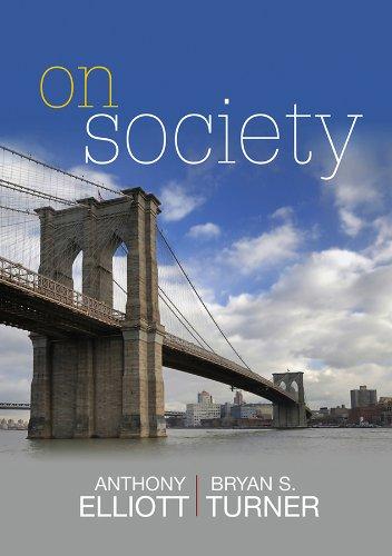 On Society: Anthony Elliott, Bryan