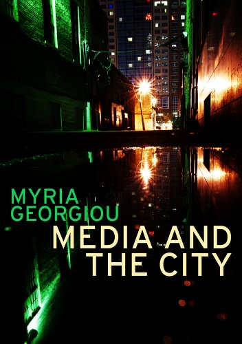 9780745648569: Media and the City: Cosmopolitanism and Difference