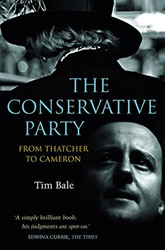 9780745648583: The Conservative Party: From Thatcher to Cameron