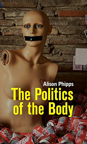 9780745648873: The Politics of the Body: Gender in a Neoliberal and Neoconservative Age