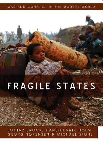 9780745649412: Fragile States (War and Conflict in the Modern World)