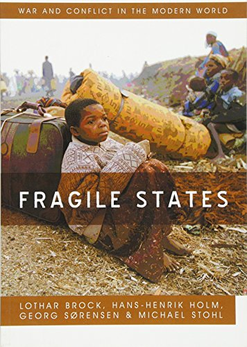 9780745649429: Fragile States (War and Conflict in the Modern World)