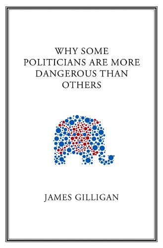 9780745649825: Why Some Politicians Are More Dangerous Than Others