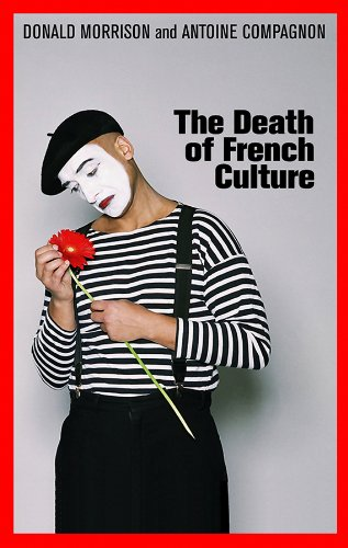 9780745649948: The Death of French Culture