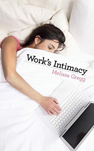9780745650272: Work's Intimacy