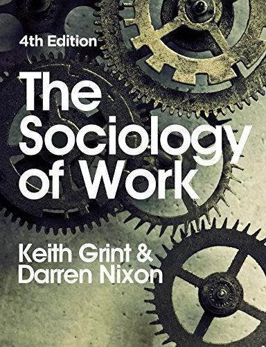 9780745650449: The Sociology of Work