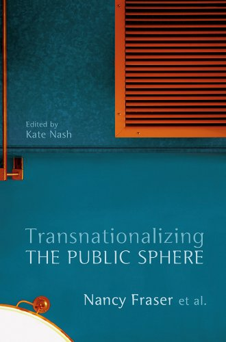 9780745650586: Transnationalizing the Public Sphere