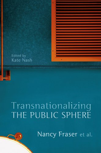 9780745650593: Transnationalizing the Public Sphere