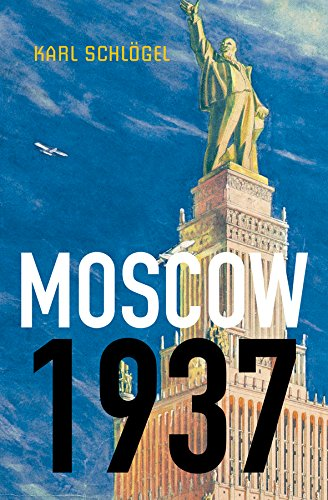9780745650760: Moscow, 1937