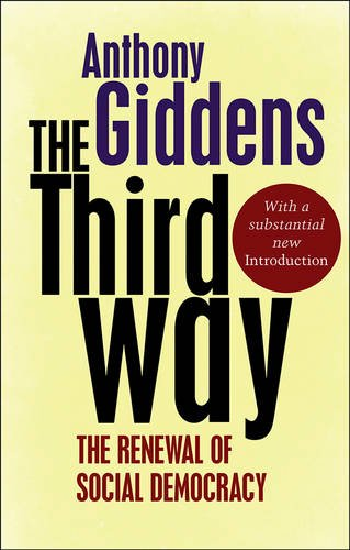 concept of the third way first coined by anthony giddens in his books