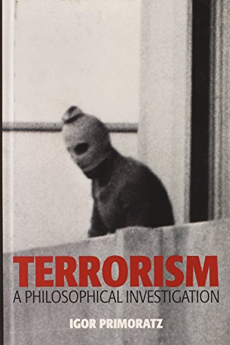9780745651439: Terrorism: A Philosophical Investigation