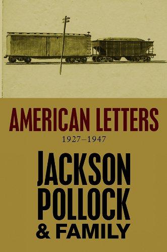 American Letters: 1927-1947: Jackson Pollock