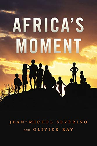 9780745651583: Africa's Moment