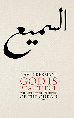 9780745651675: God is Beautiful: The Aesthetic Experience of the Quran