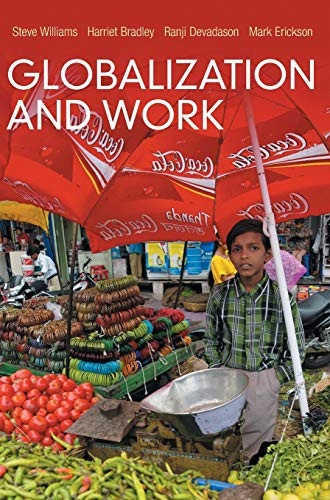 9780745652115: Globalization and Work