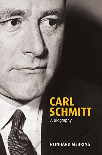 9780745652245: Carl Schmitt: A Biography