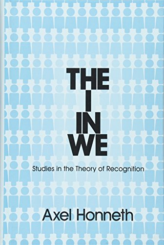 9780745652320: The I in We: Studies in the Theory of Recognition