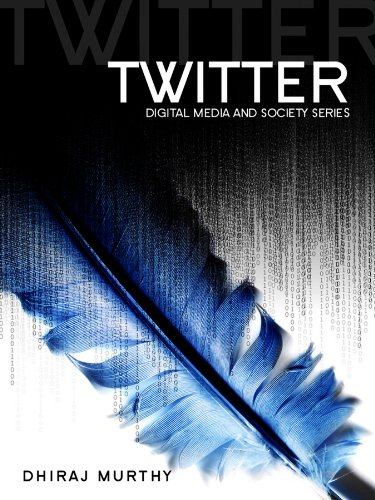 9780745652382: Twitter: Social Communication in the Twitter Age (Digital Media and Society)
