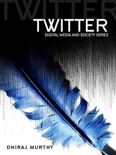 9780745652399: Twitter: Social Communication in the Twitter Age (Digital Media and Society)