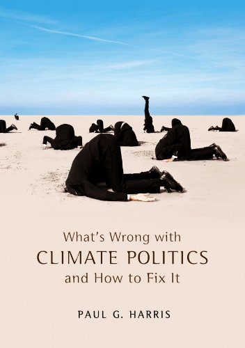 9780745652504: What's Wrong with Climate Politics and How to Fix It