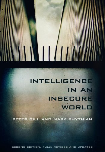 9780745652788: Intelligence in an Insecure World