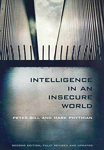 9780745652795: Intelligence in an Insecure World